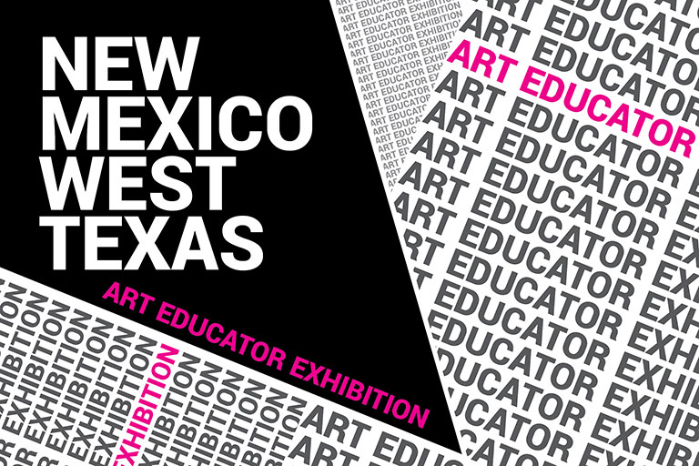New Mexico and West Texas Art Educator Exhibition